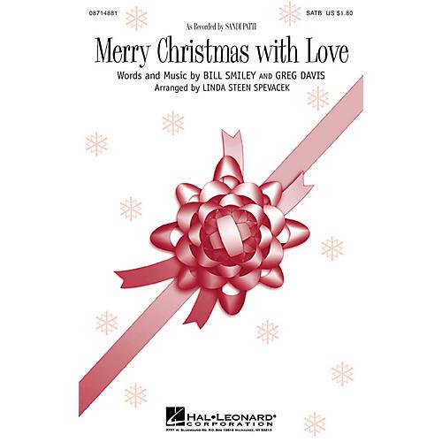 Hal Leonard Merry Christmas with Love SATB by Sandi Patti arranged by Linda Spevacek