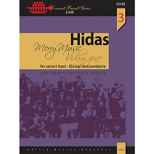 Editio Musica Budapest Merry Music (for Wind Band) Concert Band Composed by Frigyes Hidas