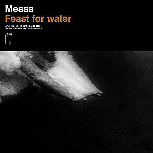 Alliance Messa - Feast For Water