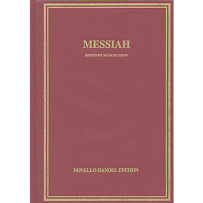 Novello Messiah (Vocal Score Hardcover) Vocal Score Composed by George Friedrich Handel