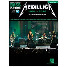 Hal Leonard Metallica: 1991-2016 Bass Play-Along Volume 22 Book/Audio Online