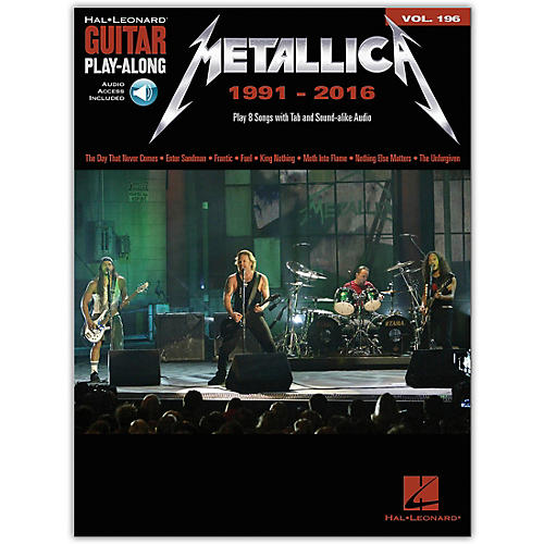 hal leonard metallica 1991 2016 guitar play along 196 book audio online musician 39 s friend. Black Bedroom Furniture Sets. Home Design Ideas