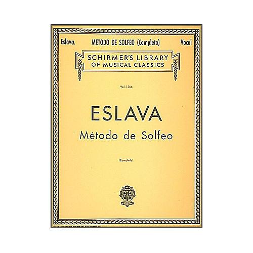 G. Schirmer Metodo de Solfeo - Complete by Eslava for Voice