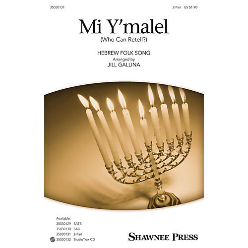 Shawnee Press Mi Y'malel 2-Part arranged by Jill Gallina