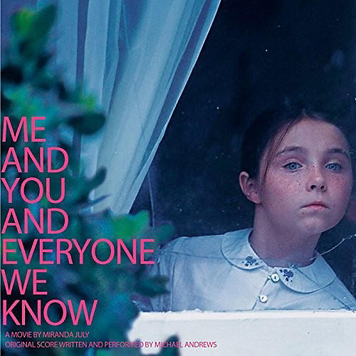 Alliance Michael Andrews - Me and You and Everyone We Know (Original Soundtrack)