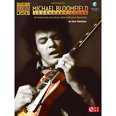 Cherry Lane Michael Bloomfield - Legendary Licks Book/CD