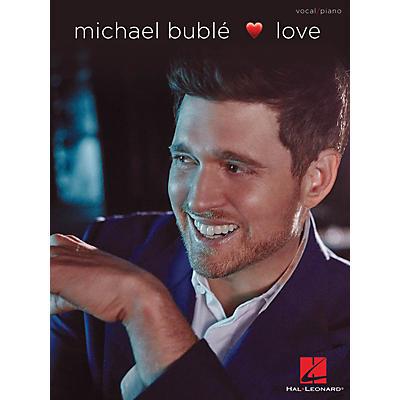 Hal Leonard Michael Bublé - Love Vocal/Piano Songbook