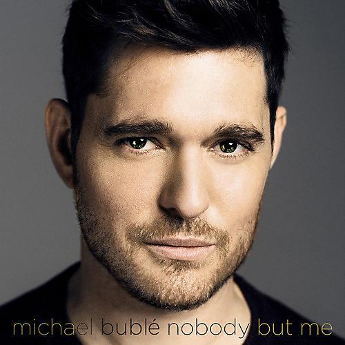 Alliance Michael Bublé - Nobody But Me