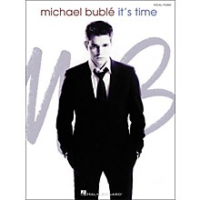 Hal Leonard Michael Buble - It's Time Piano/Vocal/Guitar Songbook
