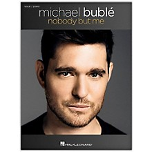 Hal Leonard Michael Buble - Nobody But Me Vocal/Piano