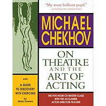 The Working Arts Library/Applause Michael Chekhov: On Theatre and the Art of Acting Applause Acting Series Series