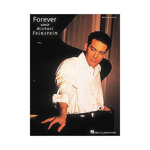 Hal Leonard Michael Feinstein - forever Piano, Vocal, Guitar Songbook