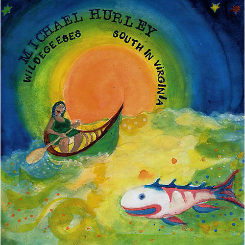 Alliance Michael Hurley - Wildegeeses / South in Virginia
