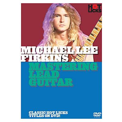Music Sales Michael Lee Firkins - Mastering Lead Guitar Music Sales America Series DVD Written by Michael Lee Firkins