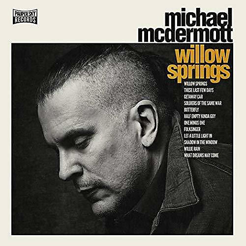 Alliance Michael McDermott - Willow Springs / Out From Under