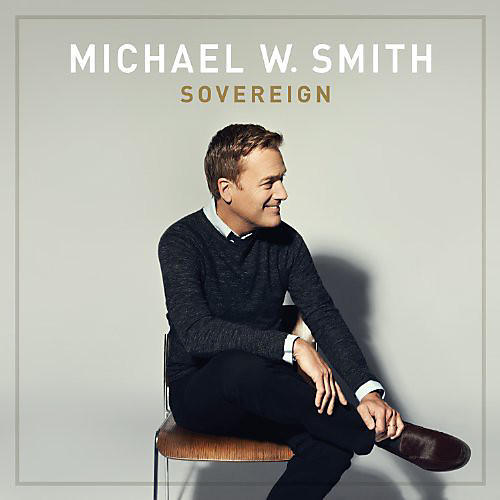 Alliance Michael W. Smith - Sovereign