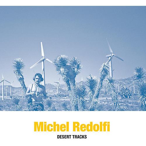 Alliance Michel Redolfi - Desert Tracks