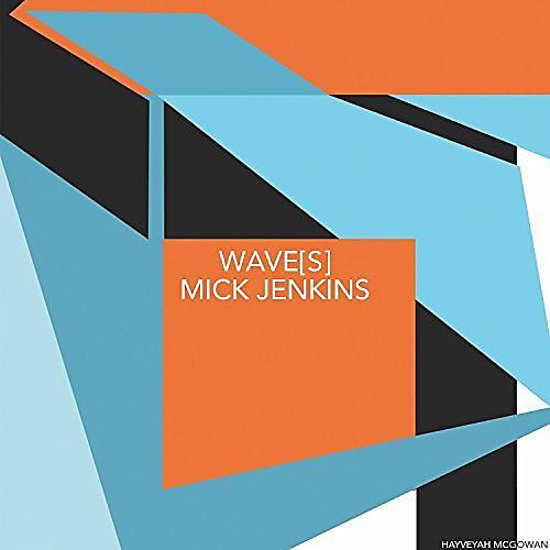 Alliance Mick Jenkins - Wave[S]