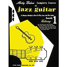 Ashley Mark Mickey Baker's Complete Course in Jazz Guitar 1 Book