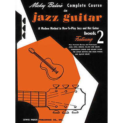 Ashley Mark Mickey Baker's Complete Course in Jazz Guitar 2 Book