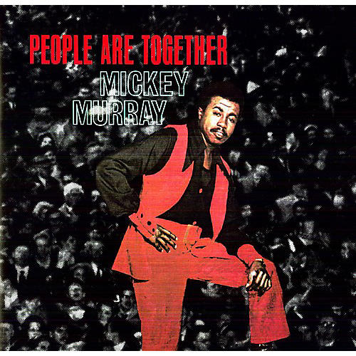Alliance Mickey Murray - People Are Together