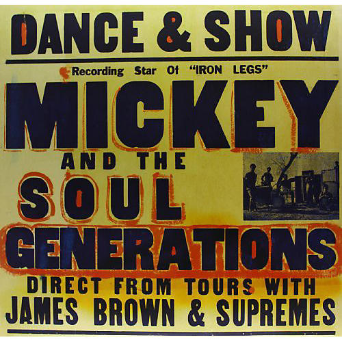 Alliance Mickey & the Soul Generation - Iron Leg