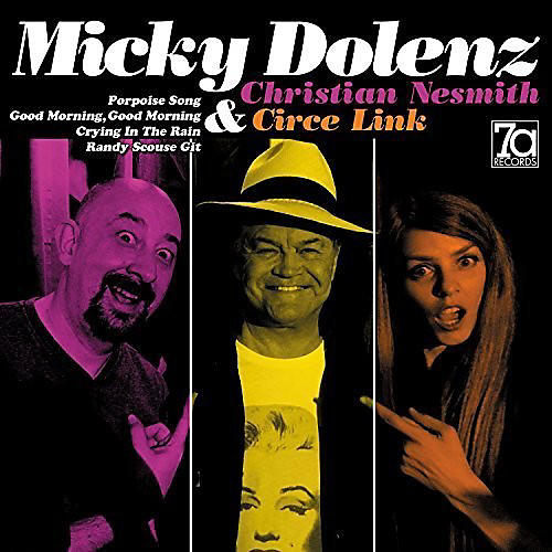 Alliance Micky Dolenz Christian Nesmith & Circe Link EP