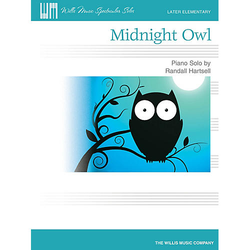 Willis Music Midnight Owl (Later Elem Level) Willis Series by Randall Hartsell