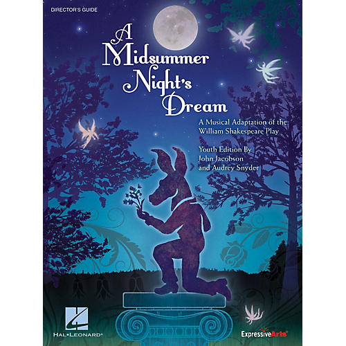 Hal Leonard Midsummer Night's Dream, A - Youth Musical Performance/Accompaniment CD Composed by John Jacobson