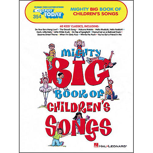 Hal Leonard Mighty Big Book Of Childrens Songs E-Z Play 354