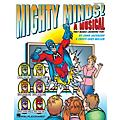 Hal Leonard Mighty Minds! (A Musical That Makes Learning Fun!) CLASSRM KIT Composed by Cristi Cary Miller thumbnail