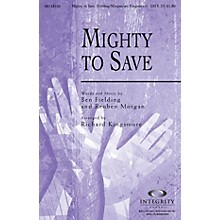 Integrity Choral Mighty to Save Orchestra Arranged by Richard Kingsmore