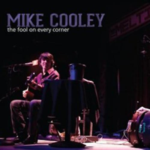 Alliance Mike Cooley - The Fool On Every Corner