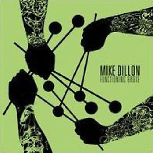 Alliance Mike Dillon - Functioning Broke