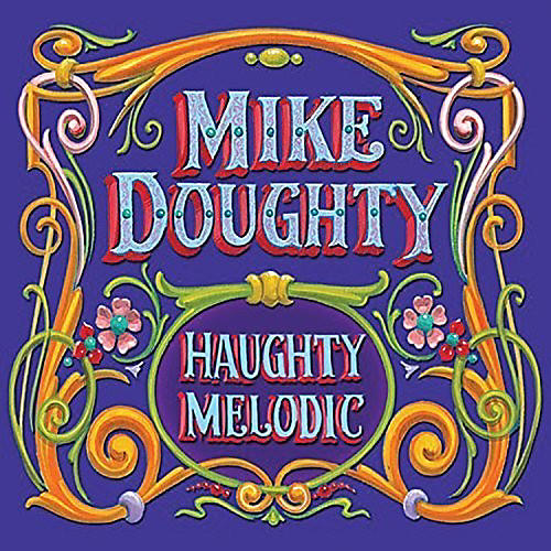 Alliance Mike Doughty - Haughty Melodic