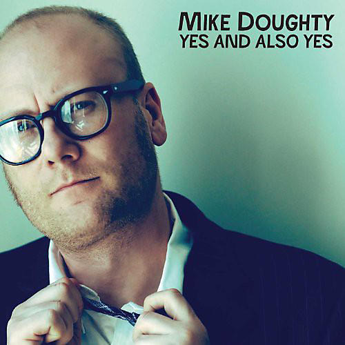 Alliance Mike Doughty - Yes and Also Yes