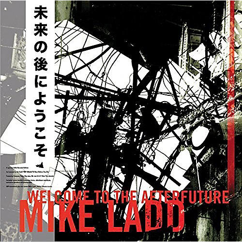 Alliance Mike Ladd - Welcome to the Afterfuture