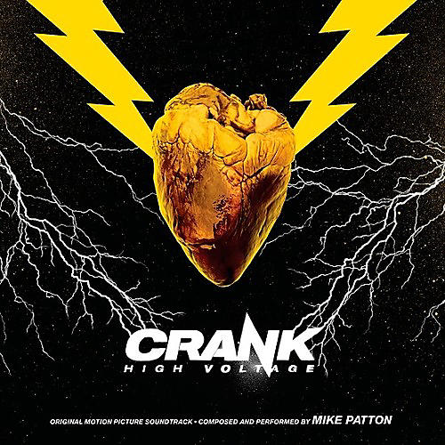 Alliance Mike Patton - Crank:High Voltage (Original Motion Picture Soundtrack)