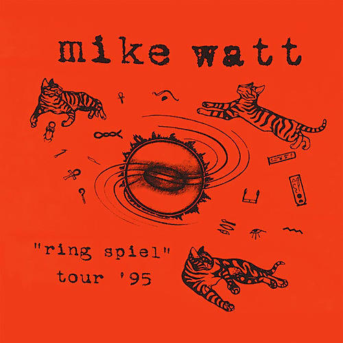 Alliance Mike Watt - Ring Spiel Tour 95