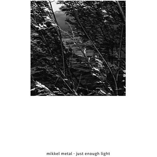Alliance Mikkel Metal - Just Enough Light