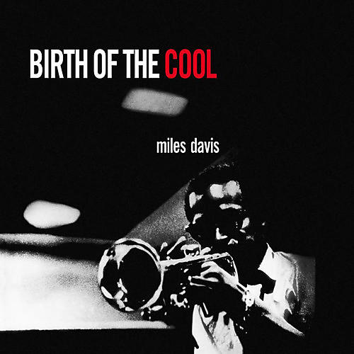 Alliance Miles Davis - Birth of the Cool