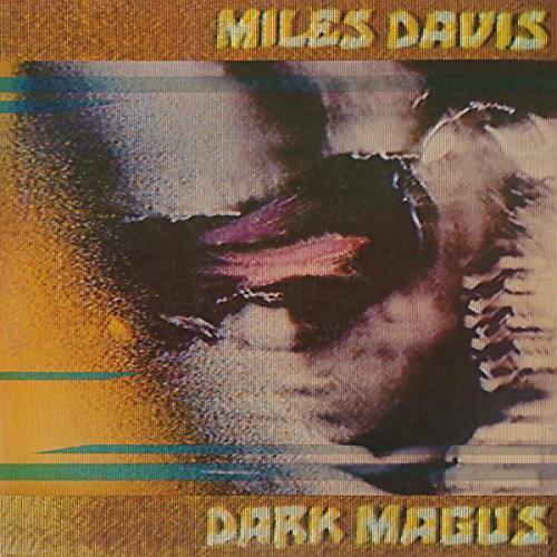 Alliance Miles Davis - Dark Magus