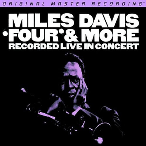Alliance Miles Davis - Four and More: Recorded Live In Concert