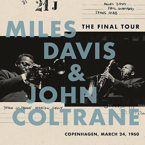 Alliance Miles Davis & John Coltrane - The Final Tour: Copenhagen, March 24, 1960