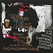 Miles Davis & Robert Glasper - Everything's Beautiful