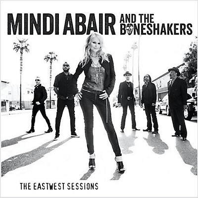 Mindi Abair - The Eastwest Sessions