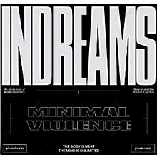 Minimal Violence - Indreams