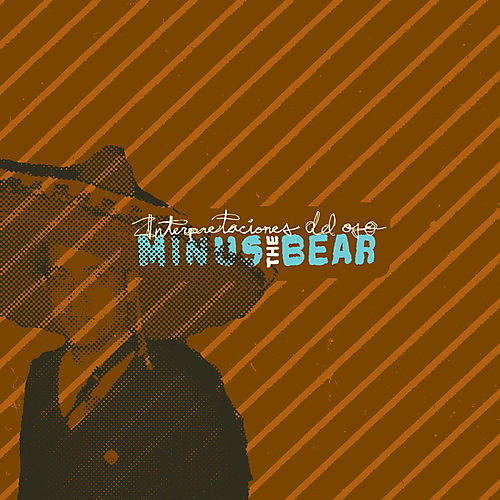 Alliance Minus the Bear - Interpretaciones del Oso