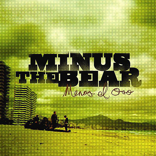 Alliance Minus the Bear - Menos El Oso