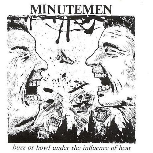 Alliance Minutemen - Buzz or Howl Under the Influence of Heat
